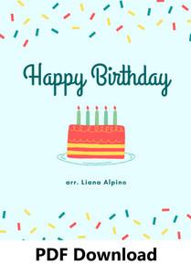 Happy Birthday arr. by Liana Alpino - PDF Download