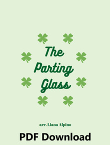 The Parting Glass arr. by Liana Alpino - PDF Download