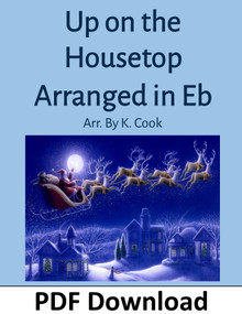 Up on the Housetop in Eb arr. by K. Cook - PDF Download