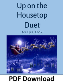 Up on the Housetop Duet arr. by K. Cook - PDF Download