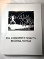 Book - The Competitive Fencer's Training Journal