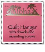 Aloha Quilt Hanger 22 inch