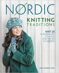 Nordic Knitting Traditions by Susan Andersson-Freed