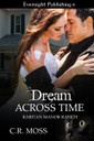 Genre: Erotic Time Travel Romance  Heat Level: 3  Word Count: 32, 880  ISBN: 978-1-77233-067-0  Editor: Tricia Kristufek  Cover Artist: Sour Cherry Designs
