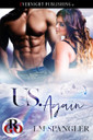 Genre: Erotic Paranormal Romance  Heat Level: 3  Word Count: 10, 310  ISBN: 978-1-77339-749-8  Editor: CA Clauson  Cover Artist: Jay Aheer