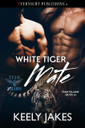 White Tiger Mate by Keely Jakes