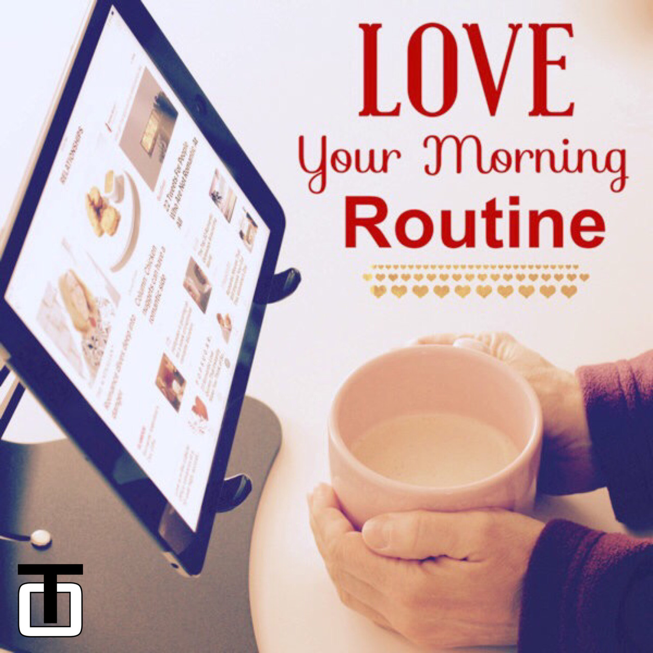 Love Your Morning Routine
