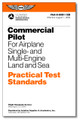 Practical Test Standards: Commercial Pilot (Single or Multi Engine Land) - ASA-8081-12C