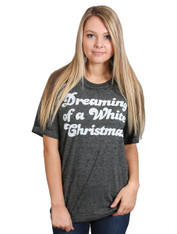 Dreaming of a White Christmas Tee