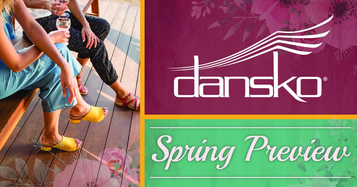 Preview Dansko's New Spring 2018 Looks!