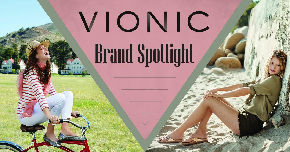 Brand Spotlight: Vionic