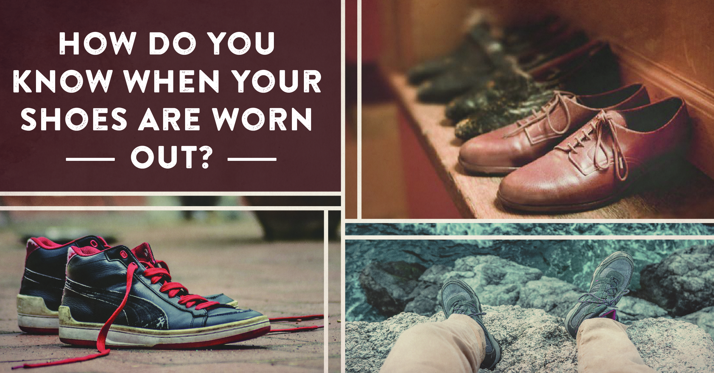 How Do You Know When Your Shoes Are Worn Out?