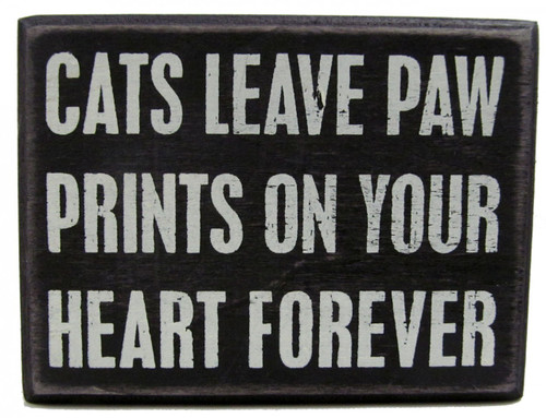 'Cats leave paw prints on your heart forever' wooden sign is freestanding or can be hung.