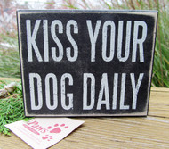 Kiss Your Dog Daily Signs