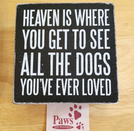 Heaven Dog Sign