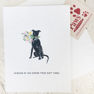 'Thinking of You During these Ruff Times' Dog Note Card