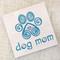 Dog Mom Coaster made in USA