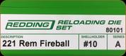 Redding - Full Length Sets - 221 Rem Fireball - 80101
