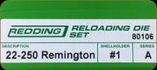 Redding - Full Length Sets - 22/250 Rem - 80106