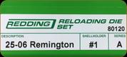 Redding - Full Length Sets - 25-06 Rem - 80120