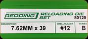 Redding - Full Length Sets - 7.62x39 - 80129