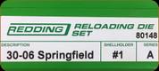 Redding - Full Length Sets - 30-06 Springfield - 80148