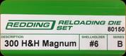 Redding - Full Length Sets - 300 H&H Magnum - 80150