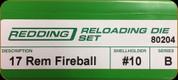 Redding - Full Length Sets - 17 Rem Fireball - 80204