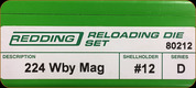 Redding - Full Length Sets - 224 Wby Mag - 80212