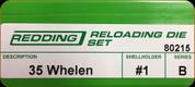Redding - Full Length Sets - 35 Whelen - 80215