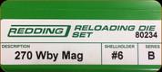 Redding - Full Length Sets - 270 Wby Mag - 80234