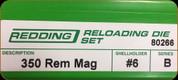 Redding - Full Length Sets - 350 Remington Mag - 80266
