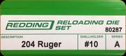 Redding - Full Length Sets - 204 Ruger - 80287