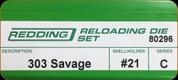 Redding - Full Length Sets - 303 Savage - 80296
