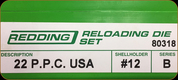 Redding - Full Length Sets - 22 P.P.C. USA - 80318