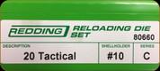 Redding - Full Length Sets - 20 Tactical - 80660