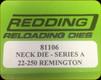 Redding - Neck Sizing Die - 22-250 Remington - 81106