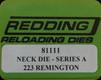 Redding - Neck Sizing Die - 223 Remington - 81111