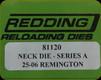 Redding - Neck Sizing Die - 25-06 Remington - 81120