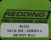 Redding - Neck Sizing Die - 300 Win Mag - 81153