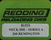 Redding - Neck Sizing Die - 260 Remington - 81531