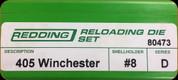 Redding - Full Length Sets - 405 Win - 80473