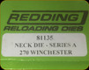 Redding - Neck Sizing Die - 270 Win - 81135