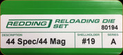Redding - Full Length Sets - 44 Spec/44 Mag - 80194