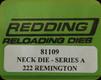 Redding - Neck Sizing Die - 222 Remington - 81109