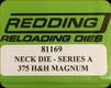 Redding - Neck Sizing Die - 375 H&H Magnum - 81169