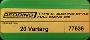Redding - Type S - 20 Vartarg - Type S Bushing Full Die - 77636