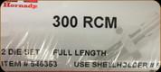 Hornady - Full Length Dies - 300 RCM - 546353
