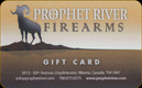 Prophet River Firearms - Gift Card