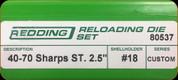 Redding - Full Length Sets - 40-70 Sharps (Straight) - 80537